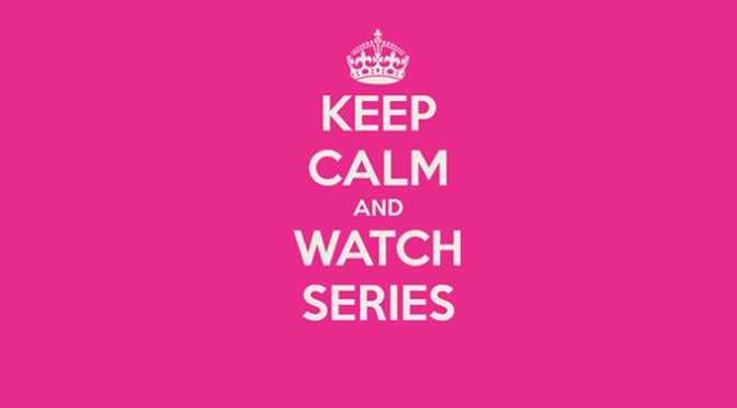 keep-calm-and-watch-series copie